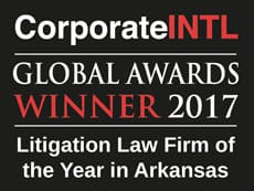 CorporateINTL | GLOBAL AWARDS WINNER 2017 | Litigation Law Firm Of The Year in Arkansas